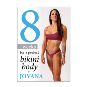 8 WEEKS FOR A PERFECT BIKINI BODY